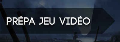 Prépa Jeu Vidéo